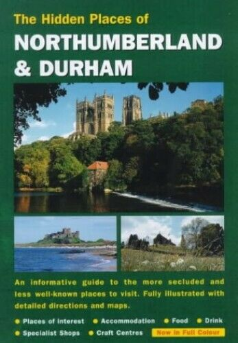 The Hidden Places of Northumberland and Durham (Hidden Places Trave... Paperback