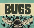 Biggest, Baddest Book of Bugs by Elissa Mann, Anders Hanson (Hardback, 2013)