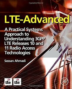 LTE-Advanced-A-Practical-Systems-Approach-to-Understanding-3GPP-LTE-Releases-10