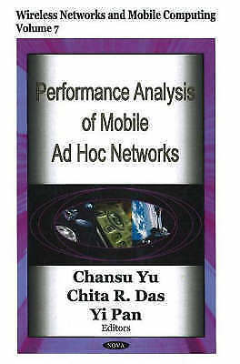 Performance Analysis of Mobile Ad Hoc Networks by Nova Science Publishers Inc...