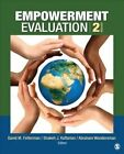 Empowerment Evaluation: Knowledge and Tools for Self-Assessment, Evaluation Capacity Building, and Accountability by SAGE Publications Inc (Paperback, 2014)