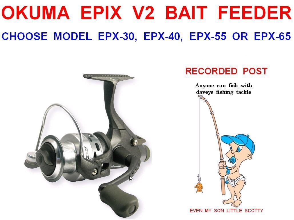 CLEARANCE OKUMA EPIX V2 BAIT FEEDER REEL COARSE CARP FISHING FREE SPOOL RUNNER