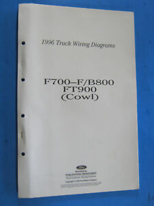 1996 Ford F700 F/B800 FT900 COWL Truck Wiring Diagrams ...