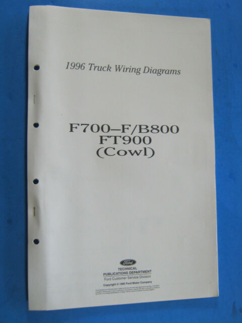 1996 Ford F700 F  B800 Ft900 Cowl Truck Wiring Diagrams