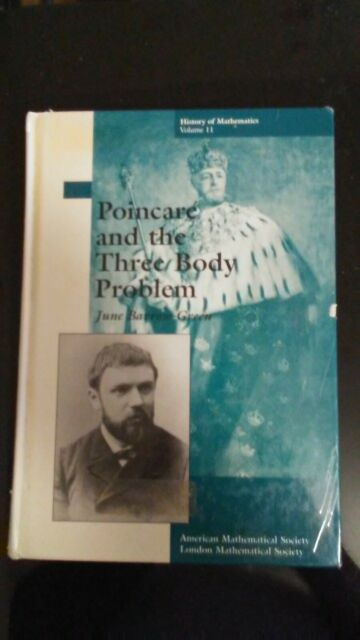 Poincare and the Three Body Problem (History of Mathematics, V. 11)
