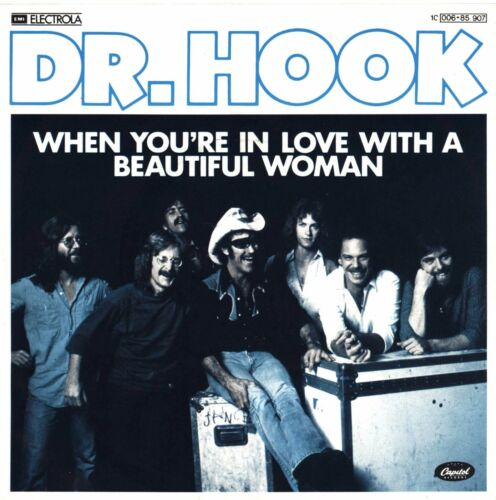 "1 von 1 - DR. HOOK ""When you´re in love with a beautiful woman"" Single 1979 D EMI 85907"