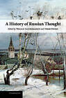A History of Russian Thought by Cambridge University Press (Hardback, 2010)