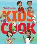 Betty Crocker Kids Cook by Houghton Mifflin Harcourt Publishing Company (Book, 2015)