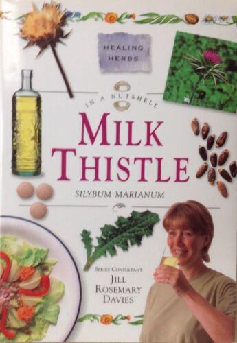 1 of 1 - Milk Thistle (In a Nutshell: Healing Herbs) by Jill Davies (Hardback Book)