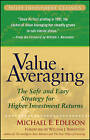 Value Averaging: The Safe and Easy Strategy for Higher Investment Returns by Michael E. Edleson (Paperback, 2006)
