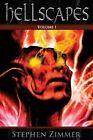Hellscapes, Volume 1 by Stephen Zimmer (Paperback / softback, 2013)