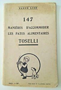 MotivéE Tante Lise 147 Manières D'accomoder Les Pâtes Alimentaires Toselli