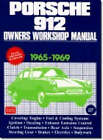 Porsche 912 Owners Workshop Manual 1965-69 by Autobooks Team of Writers and Illustrators (Paperback, 1989)