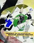 Chagall and the Artists of the Russian Jewish Theater by Jeffrey Veidlinger, Susan Tumarkin Goodman, Vladislav Ivanov, Zvi Gitelman (Hardback, 2008)