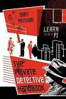 The Private Detective Handbook: Learn to Be a Pi by Bart Mitcham (Paperback / softback, 2013)