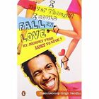 I Never Thought I Could Fall in Love by Chanchaldeep Singh Sanhdu (Paperback, 2011)
