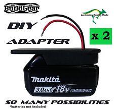 2 x DIY Project 18v Makita Battery Adapter