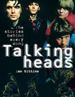 Talking Heads - Once in a Lifetime: The Stories Behind Every Song by Ian Gittins (Paperback, 2004)