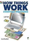 How Things Work - Everyday Machines Coloring Book by Scott MacNeill (Paperback, 2013)