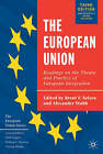 The European Union: Readings on the Theory and Practice of European Integration by Palgrave USA (Paperback, 2003)