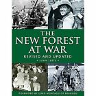 The New Forest at War by John Leete (Paperback, 2014)