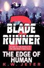 Blade Runner 2: The Edge of Human by K W Jeter (Paperback / softback, 2000)