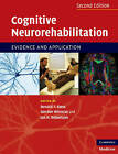 Cognitive Neurorehabilitation: Evidence and Application by Cambridge University Press (Paperback, 2010)
