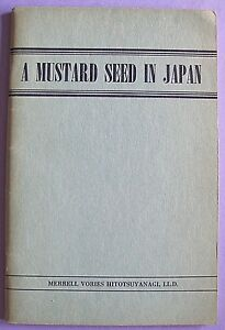 A-Mustard-Seed-in-Japan-Merrell-Vories-sc-vg-1948-edition-VERY-RARE