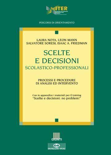 Scelte e decisioni scolastico-professionali. Processi e procedure di analisi ed