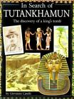 In Search of: In Search of Tutankhamun : The Discovery of a King's Tomb by Giovanni Caselli (1999, Hardcover)