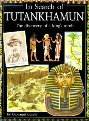 In Search of Tutankhamun : The discovery of a king's tomb-ExLibrary