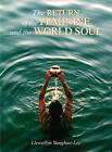 The Return of the Feminine and the World Soul by Llewellyn Vaughan-Lee (Paperback, 2009)