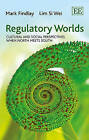 Regulatory Worlds: Cultural and Social Perspectives When North Meets South by Lim Si Wei, Professor Mark Findlay (Hardback, 2014)