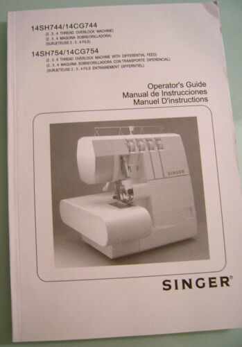 Singer 14SH744//14CG744 Manual Operator/'s Guide English Spanish French Languages