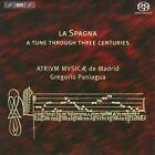 La Spagna: A Tune Through Three Centuries Super Audio Hybrid CD (CD, Apr-2011, BIS (Sweden))