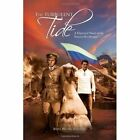 The Turbulent Tide by Ruth Wildes Schuler 1453587624 Xlibris Corporation 2010