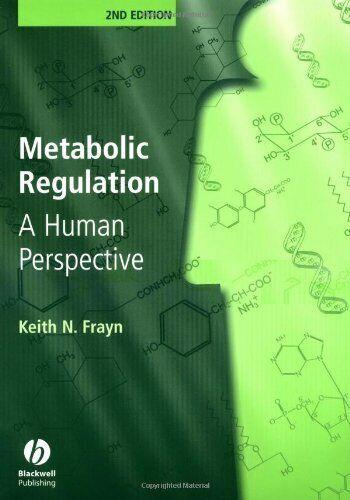 Metabolisch Regulierung: A Menschliche Perspective von Frayn, Keith N.