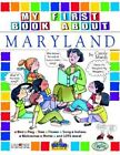 My First Book about Maryland! by Carole Marsh (Paperback / softback, 2004)