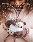Knitted Animal Scarves, Mitts, and Socks: 35 Fun and Fluffy Creatures to Knit and Wear by Fiona Goble (Paperback, 2015)