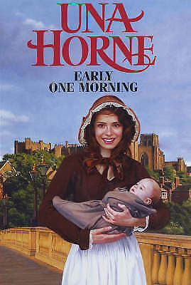 """VERY GOOD"" Horne, Una, Early One Morning, Book"