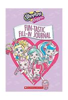 Fun-tastic Fill-in Journal (shopkins: Shoppies) Free Shipping