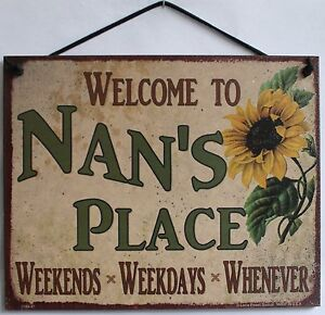 Nan's Place Sign Plaque Welcome Grandma Weekends Weekdays Whenever #1 Mom USA