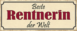 Best Rentnerin the World Tin Sign Shield Arched 10 X 27 CM K1157