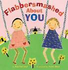 Flabbersmashed about You by Rachel Vail (Hardback, 2012)