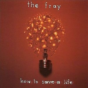 1 of 1 - THE FRAY - HOW TO SAVE A LIFE - MUSIC CD - GREAT BAND - GREAT ALBUM -CHEAP