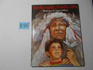 LIBRO-JUNIOR-SORELLA-AQUILA-FRATELLO-CIELO-JEFFERS-1-ED-IL-PUNTO-D-039-INCONTRO1996