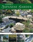 Creating a Japanese Garden by Peter Chan (2003, Hardcover)