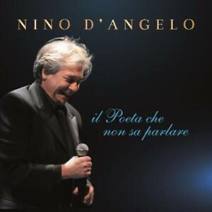 NINO D'ANGELO - IL POETA CHE NON SA PARLARE - CD NUOVO SIGILLATO 2021