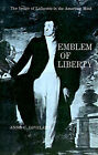 Emblem of Liberty by Anne C. Loveland (Paperback)