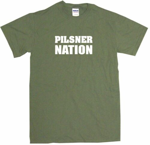 Pilsner Nation Mens Tee Shirt Pick Size Color Small-6XL